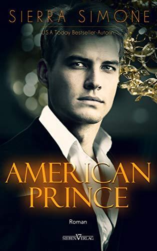 American Prince (Neu Camelot Trilogie 2) von [Simone, Sierra]