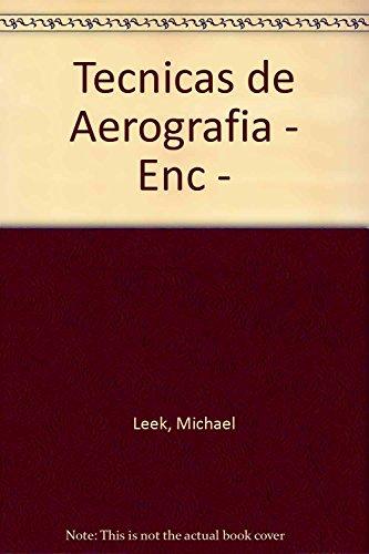 Descargar Libro Tecnicas de aerografia - enciclopedia de las de Michael Leek