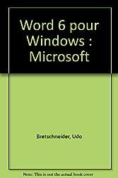 Word 6 pour Windows : Microsoft