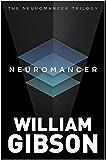 Neuromancer (The Neuromancer Trilogy) (English Edition)