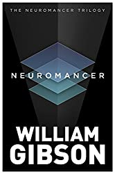 Neuromancer (The Neuromancer Trilogy)