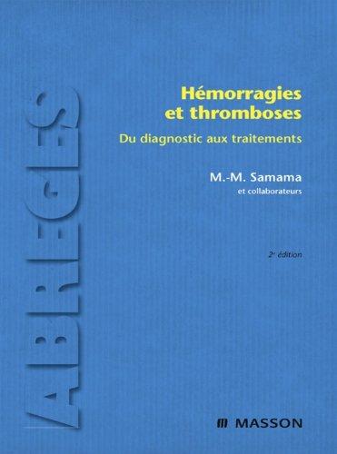 Hmorragies et thromboses: Du diagnostic aux traitements
