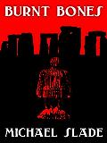 Burnt Bones (SPECIAL X THRILLER Book 7)