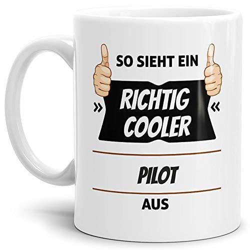 Tassendruck Berufe-Tasse so Sieht Ein Richtig Cooler Pilot aus Weiss/Job / mit Spruch/Kollegen /...