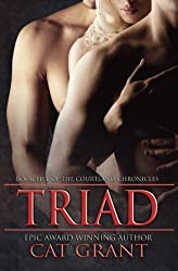 Triad: Book Five of the Courtland Chronicles by Cat Grant (2013-06-16)