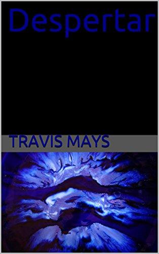 Despertar (Las Pesadillas Gratuitas nº 12) por Travis Mays