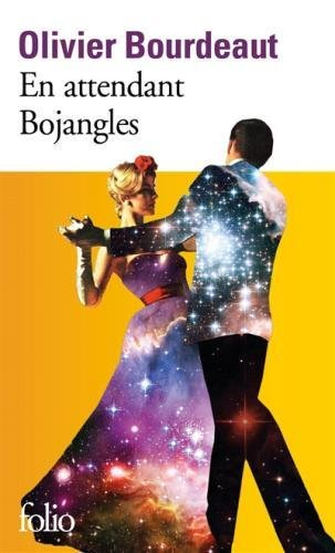 En Attendant Bojangles par Olivier Bourdeaut