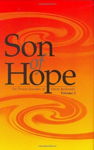 Son of Hope: The Prison Journals of David Berkowitz