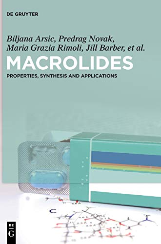 Macrolides: Properties, Synthesis and Applications