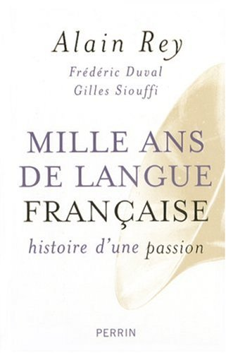 """<a href=""""/node/15430"""">Mille ans de la langue Française histoire d'une passion</a>"""