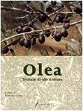 Olea. Trattato di olivicoltura