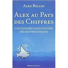 Alex au pays des chiffres de Alex BELLOS ,Anatole MUCHNIK (Traduction) ( 20 octobre 2011 )
