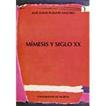Mimesis y Siglo Xx: Formalismo ruso, teoria del texto y del mundo, poetica de lo imaginario