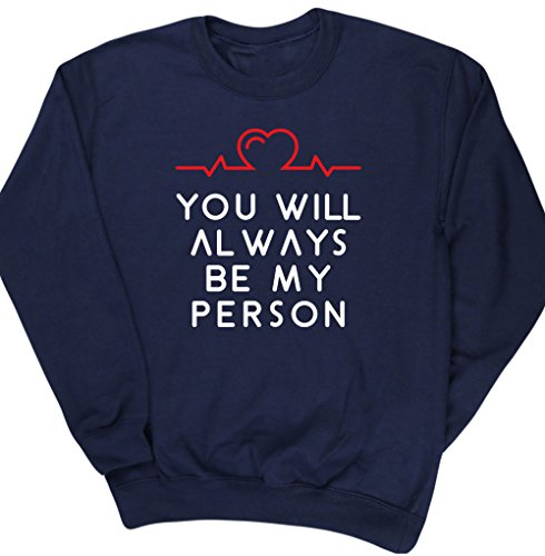 hippowarehouse-you-will-always-be-my-person-siempre-seras-mi-persona-jersey-sudadera-sueter-derporti