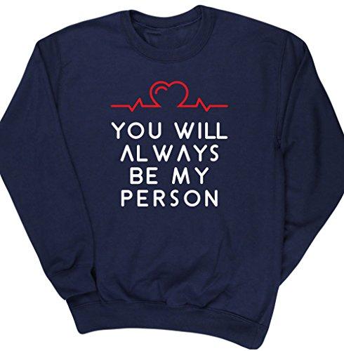 hippowarehouse-you-will-always-be-my-person-siempre-seras-mi-persona-jersey-sudadera-sueter-derporti