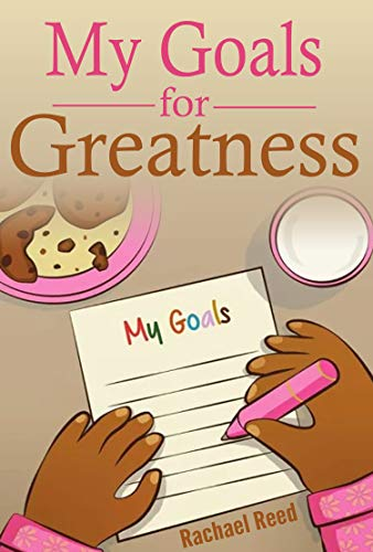 My Goals for Greatness  (Girls) (English Edition)