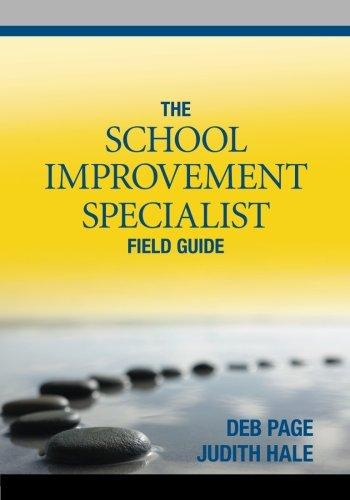 The School Improvement Specialist Field Guide