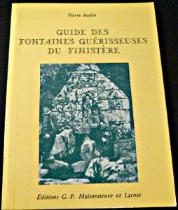 """Afficher """"Guide des fontaines guérisseuses du Finistère"""""""