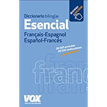 Diccionario Esencial Français-Espagnol / Español-Francés (Vox - Lengua Francesa - Diccionarios Generales)