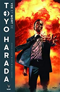 La vie et la mort de Toyo Harada par Joshua Dysart