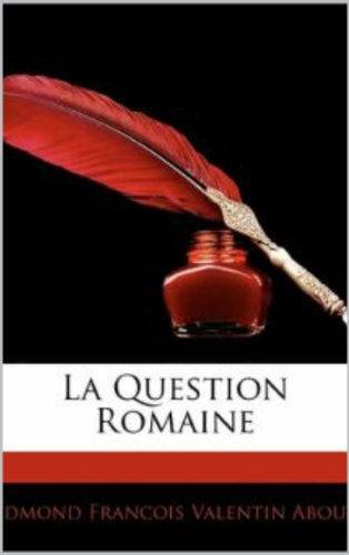 La Question Romaine (French Edition) -