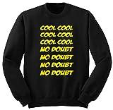 BlackSweatshirt Brooklyn 99 Nine Nine Cool Cool No Doubt Felpe Felpa S-XXL L5. S
