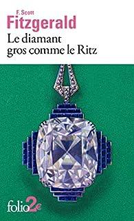 Le diamant gros comme le Ritz par Francis Scott Fitzgerald