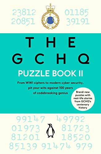 The GCHQ Puzzle Book II (Puzzle Books) por GCHQ