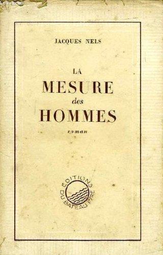La mesure des hommes