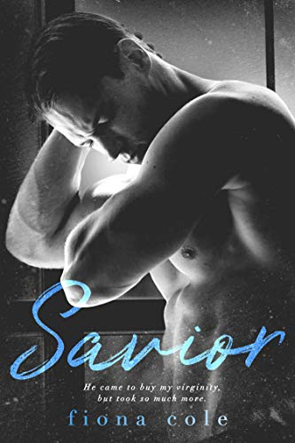 Savior (English Edition) de [Cole, Fiona ]