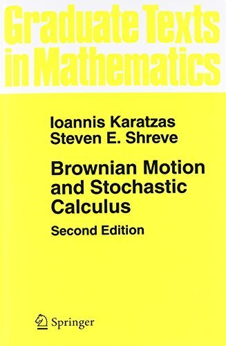 Brownian Motion and Stochastic Calculus (Graduate Texts in Mathematics) (Volume 113) 2nd edition by Karatzas, Ioannis, Shreve, Steven (1991) Paperback