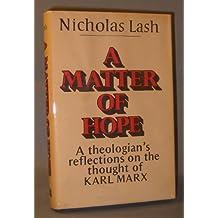 A Matter of Hope by Nicholas Lash (1982-05-01)