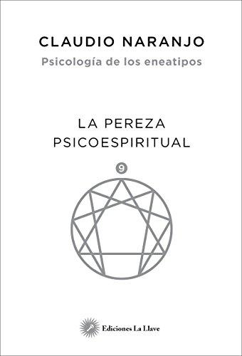 Psicología de los Eneatipos. La pereza psicoespiritual