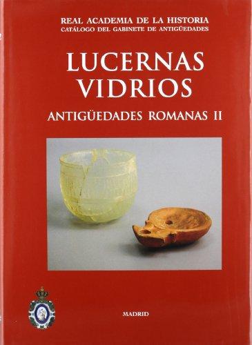 Lucernas y Vidrios. (Catálogos. I. Antigüedades.) por German Rodríguez Marín