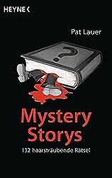 Mystery Storys: 132 haarsträubende Rätsel