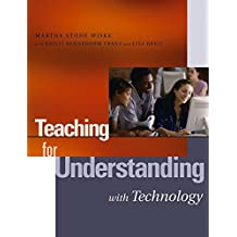 [Teaching for Understanding with Technology] (By: Martha Stone Wiske) [published: January, 2005]