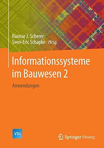 Informationssysteme im Bauwesen 2: Anwendungen (VDI-Buch)