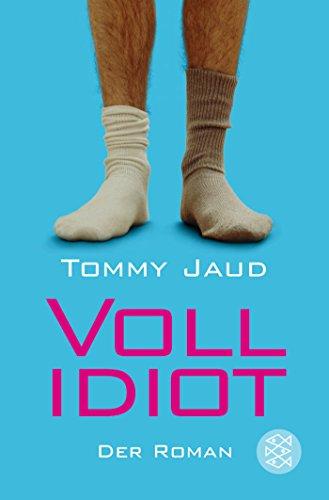 Vollidiot: Der Roman (Simon Peters)