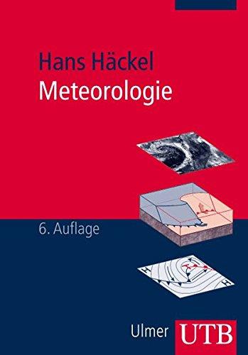 Meteorologie (Uni-Taschenbücher M) (UTB M / Uni-Taschenbücher)