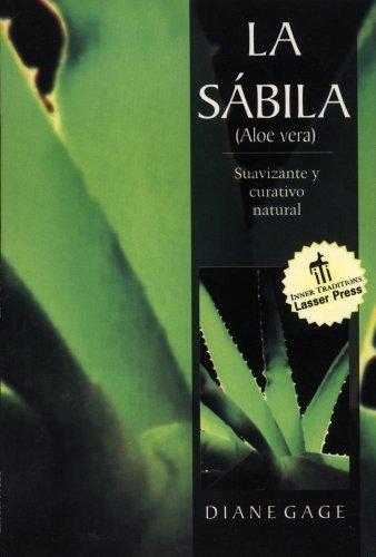 la-sabila-suavizante-y-curativo-natural-spanish-language-edition-by-gage-diane-1999-paperback