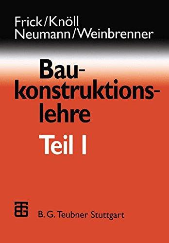 Frick/Knöll, Baukonstruktionslehre: Baukonstruktionslehre, Bd.1