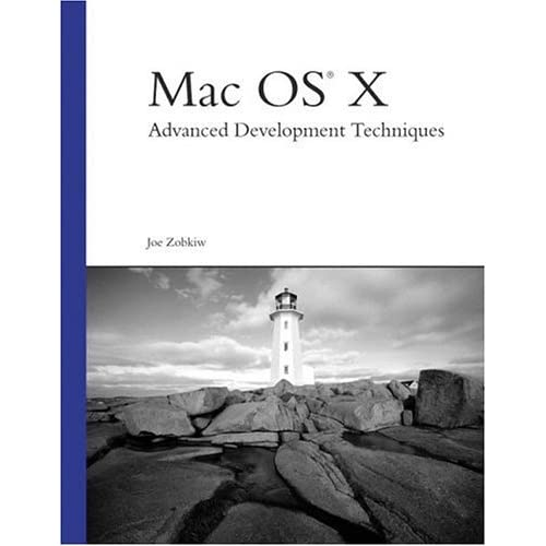 Mac OS X: Advanced Development Techniques (Developer's Library) by Joe Zobkiw (2003-04-22)