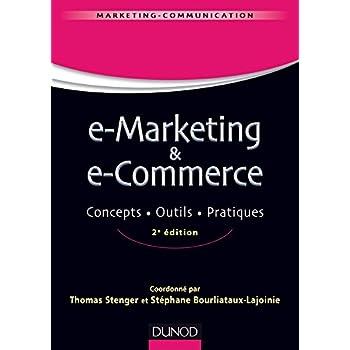 E-marketing & e-commerce - 2e éd. - Concepts, outils, pratiques
