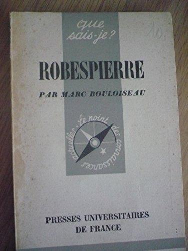 Robespierre : Par Marc Bouloiseau par Marc Bouloiseau