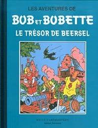 Les aventures de Bob et Bobette: Le tresor de beersel par  STANDAARD