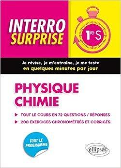 Interro Surprise Physique Chimie Première S de Marie d'Espeuilles,Cyril Verdet ( 22 juillet 2014 )