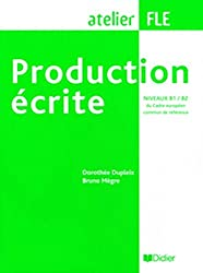 Production écrite: B1/B2 - Übungsbuch