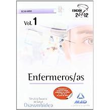 Enfermeros/as del Servicio Navarro de Salud-Osasunbidea. Temario volumen I: 1 (Osasunbidea 2012)