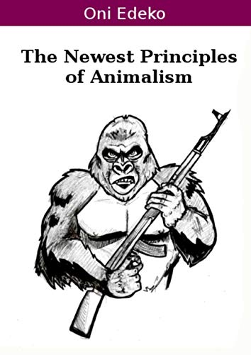the-newest-principles-of-animalism-english-edition
