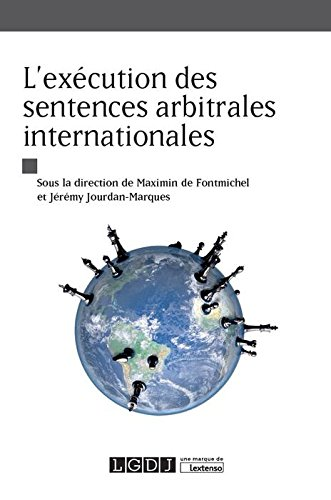 L'Execution des Sentences Arbitrales Internationales par Collectif